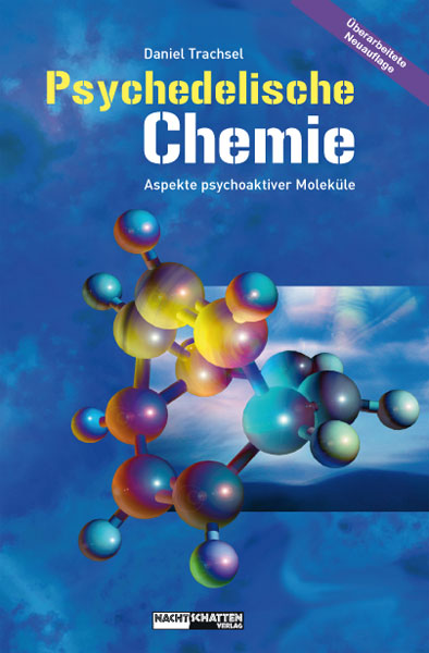Daniel Tranchsel - Psychedelische Chemie
